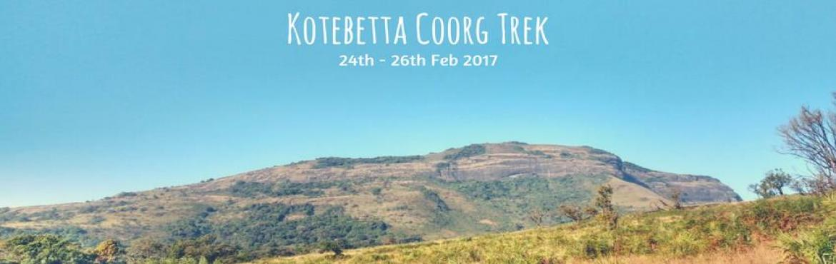 Book Online Tickets for Kotebetta Coorg Trek | Plan The Unplanne, Bengaluru. Kotebetta is the third highest peak in Coorg after Tadiandamol and Brahmagiri. It measures around 5,400 ft. Located in Hattihole, it is around 15 km from Madikeri, in between Somwarpet and Madikeri. The name of the hill has been derived from the Kann