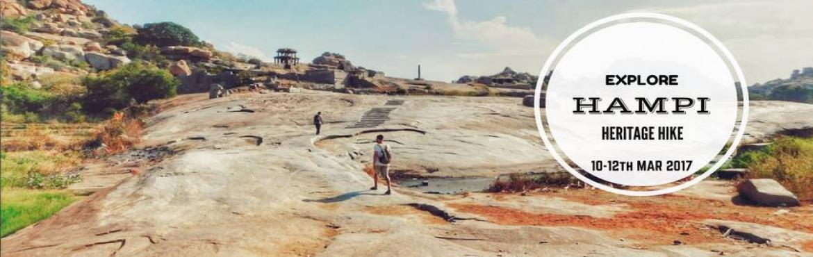 Book Online Tickets for Explore Hampi - Camping Heritage  Hike |, Bengaluru. Hampi is one of the World Heritage Sites that has been declared by UNESCO and is located on the beds of the Tungabhadra River. This city has a very rich history as it was one of the biggest and largest cities back in its day. It was even the capital