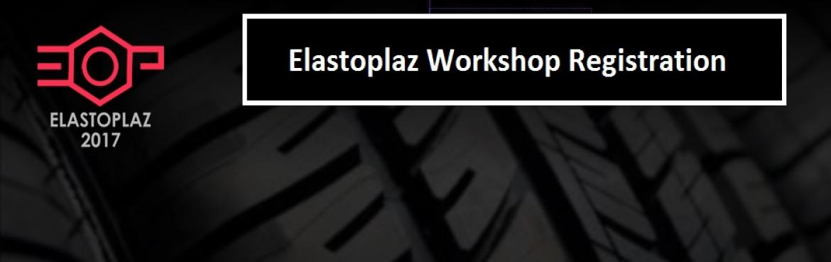 Book Online Tickets for Elastoplaz Workshop Registration, Chennai. Elastoplaz is a National Technical Symposium conducted by the Department of Rubber and Plastics Technology, Madras Institute of Technology, Anna University. Held on March 2 & 3, this year Elastoplaz is expected to be filled with fun and entertain