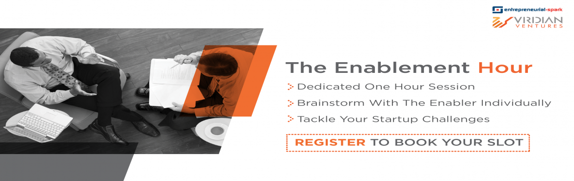 Book Online Tickets for The Enablement Hour- Ahmedabad, Ahmedabad. Exclusive Enablement Hours with Espark-Viridian! Inviting entrepreneurs to book their slot for a Dedicated One-Hour Brainstorming session with our Startup Enablers, Komal Shah and Puja Parekh from Espark-Viridian Accelerator! The enablers w