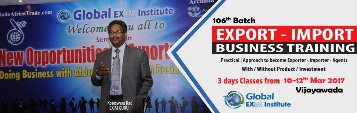 EXPORT-IMPORT Business Training  from 10 to  12th Mar 2017 in Vijayawada