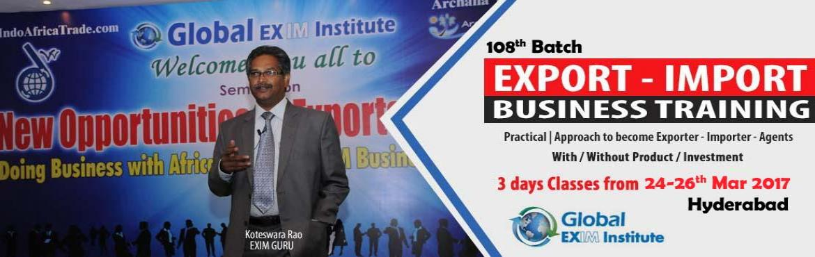 EXPORT-IMPORT Business Training from 24 to 26th Mar 2017 @ Hyderabad