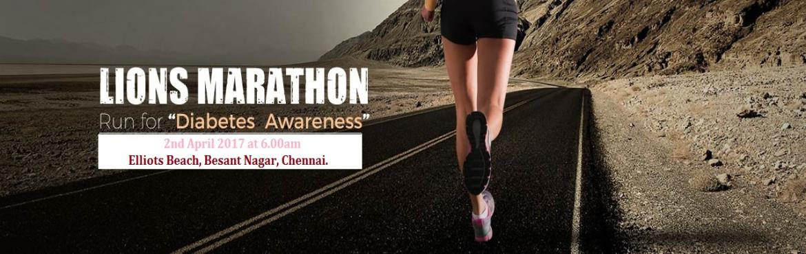 "Book Online Tickets for Lions Club International Lions Marathon, Chennai. Running:-Date: Sunday, 2nd April 2017 Venue: Elliots Beach, Besant Nagar. Categories:  Walkathon, 3Km, 5Km &10 Km  Registration fees- Rs.700/-   District 324A1 is planning to organize the ""Lions Marathon"" at E"