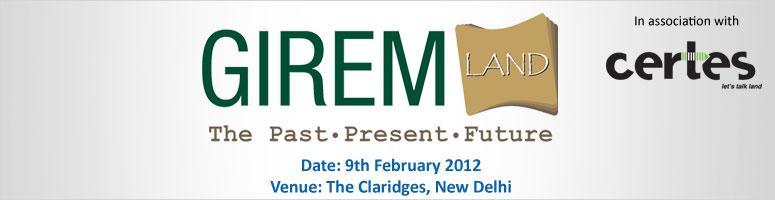 GIREM Land: The Past, Present, Future