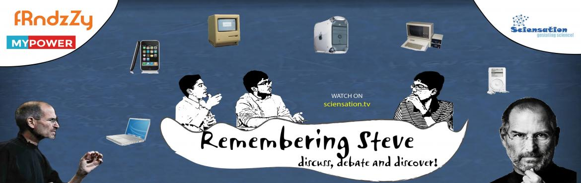 Book Online Tickets for Remembering Steve , Hyderabad. \