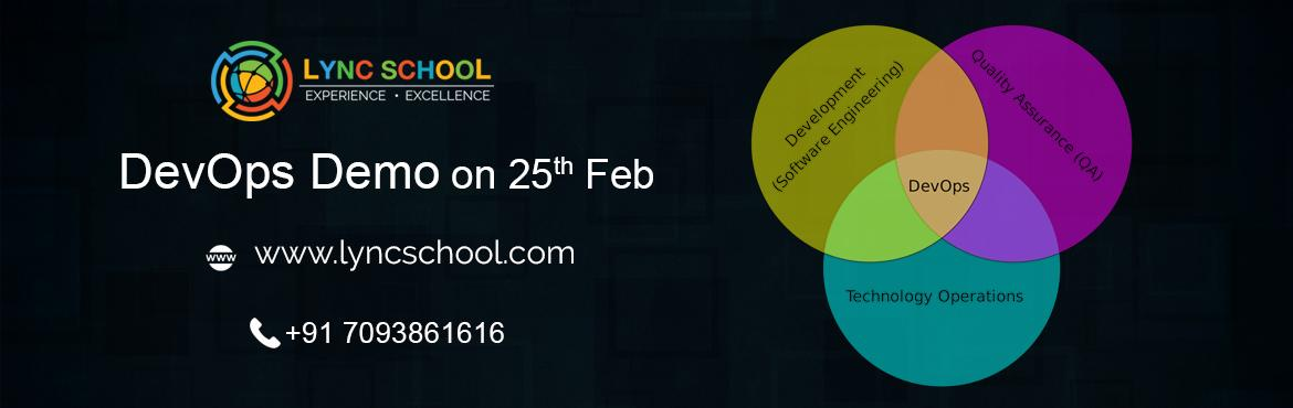 Book Online Tickets for Devops Training-Lync School, Hyderabad.  Devops and gain experience on real time projects by expertise faculty. Attend forDevOps Training& certificationcourseorganized by Lync School  For more detailLearn s, Visit: www.lyncschool.com   &n