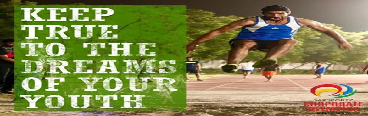 Book Online Tickets for SAR SPORTZ CORPORATE OLYMPICS, NewDelhi. PREMIER INTERNATIONAL CORPORATE SPORTING EVENT DESIGNED FOR UNLIMITED FUN, EXCITEMENT, ADVENTURE AND TOGETHERNESS ON FEBRUARY 2017 IN DELHI.Over 30 Sporting events and fun activities are offered, appealing to just about everyone. From Vic