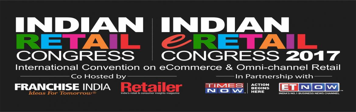 Book Online Tickets for Indian Retail and eRetail Congress 2017, NewDelhi. Retail Conference Overview The Good Game of Go Carting! Standing tall at the \'The Golden Gates\' of Indian Retail Industry, the future seems all the more promising for the National and Global Investors waiting to enter Indian shores with v