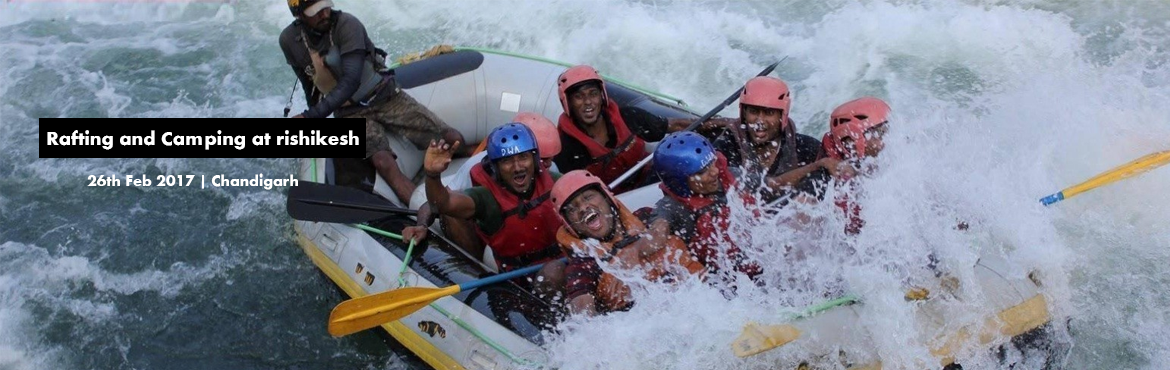 Book Online Tickets for Rafting and Camping at rishikesh, Chandigarh.   The event itineray is as follow   Day 1: passenger will be picked up from tribune chowk chandigarh at 7:00am on 23rd feb and will start the journey to rishikesh which is about 4-5 hour drive. After reaching there we will be staying at a b
