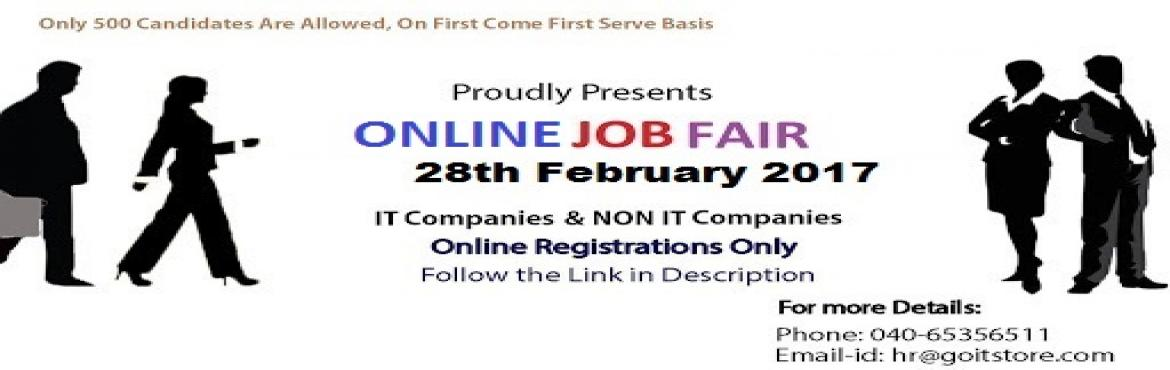 Book Online Tickets for Online IT and Non IT (Freshers and Exper, Hyderabad. Goitstore, www.goitstore.com/jobfair  Any Programming Languages & Experience Needed Category of Job ? (IT & NON IT)    Benefits: 1. IT and NON IT Companies  2. Candidates will get to attend 5 companies. 3. Only 500 candida