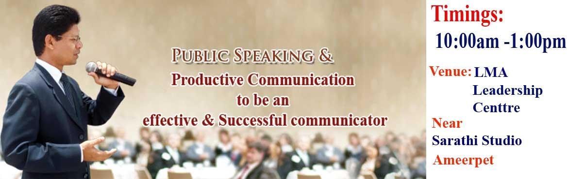 Book Online Tickets for Public Speaking and Productive Communica, Hyderabad.  Are you a Productive communicator?   Are you able to communicate your ideas confidently to your prospects in your business meetings and close busness deal to increase the revenue of the organisation?  Are you able to communicate your ideas