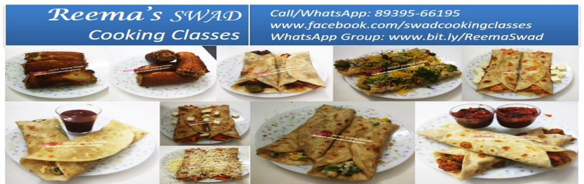 Book Online Tickets for Wraps and Rolls Cooking Workshop copy, Chennai. Reema\'s Swad Cooking Classes schedules \