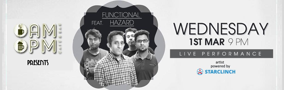Book Online Tickets for Functional Hazard Full Band Live at AMPM, Gurugram.  Functional Hazard is a four-piece rock \'n\' roll LIVE band based out of the capital city of India, New Delhi. Formed in 2014, the group comprises lead vocalist and guitarist Dev Mitra