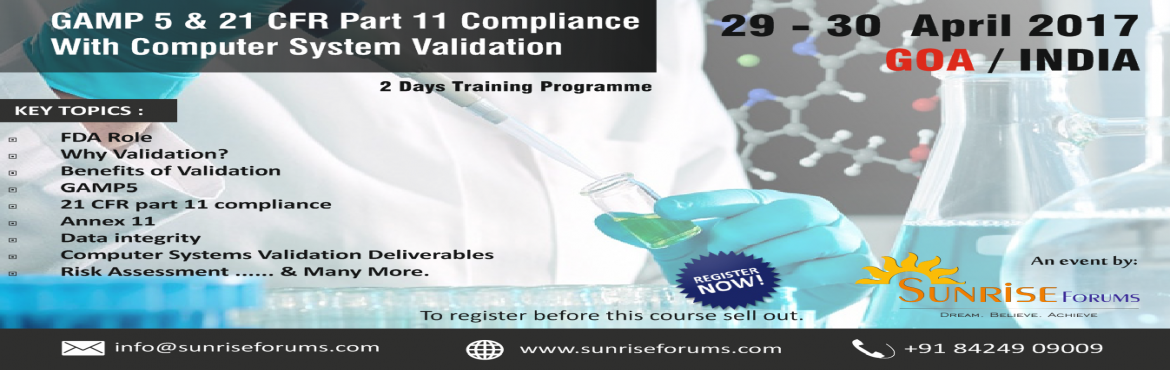 Book Online Tickets for GAMP 5 and 21 CFR Part 11, Compliance wi, Goa. I take this opportunity to invite you for GAMP5 & 21CFR Part 11 Compliance with Computer System Validation which is going to be held in Goa on 29th & 30TH April 2017.   Easy way for Pharma Company to Stay Compliant. Training of GXP to ve