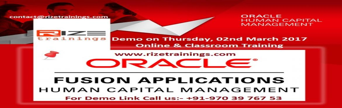 Book Online Tickets for Oracle Fusion HCM Online and Classroom T, Hyderabad. About The Event    Rize Trainings Provides for Advanced Oracle Fusion Functional HCM Online Training In Hyderabad, Bangalore, India, USA, Uk, Australia etc.Learn Oracle fusion HCM online training by Real Time Experts.We Provide oracle fusion Hum