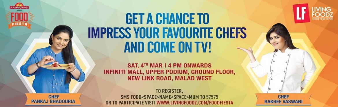 Book Online Tickets for Food Fiesta Mumbai, Mumbai.  Living Foodz brings Food Fiesta to your city!  Join Celebrity Chef Rakhee Vaswani and Pankaj Bhadouria at a Culinary Extravaganza onMarch 4      India's leading food & lifestyle channel, Livi