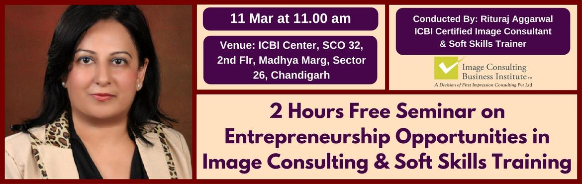 Entrepreneurship Opportunities in Image Consulting and Soft Skills Training (11 Mar, Chandigarh)