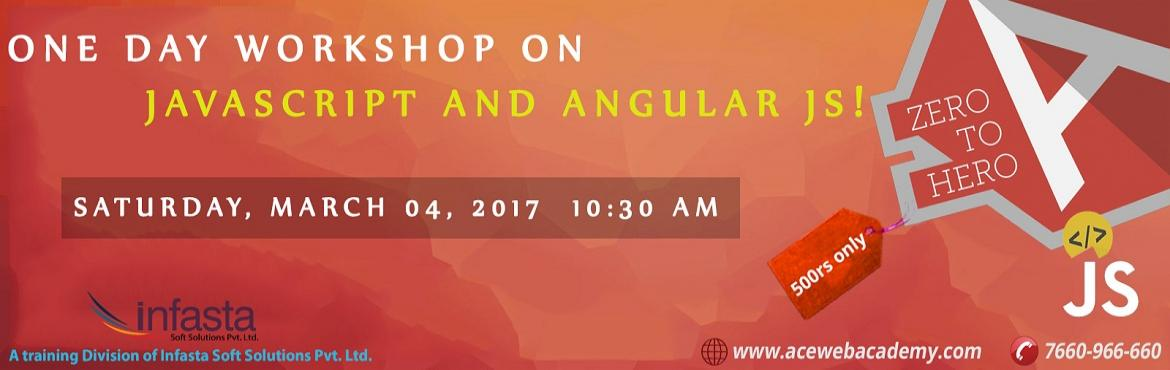 One Day Workshop on JAVASCRIPT and ANGULAR JS