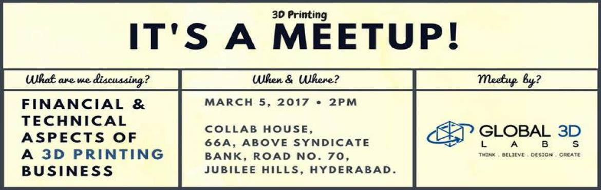 Book Online Tickets for Financial And Technical Aspects Of a 3D , Hyderabad. A lot of us want to know more about 3D Printers. A lot of us want to get in the business of 3D Printers and set up cottage industries on their own.  How difficult is it to get in the business? How technically sound one should be with hard