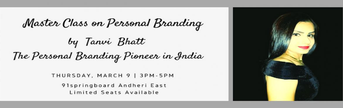 Master Class on Personal Branding by The Personal Branding Pioneer in India