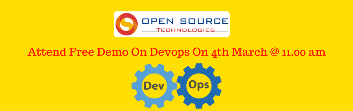 Book Online Tickets for Open Source Technologies Offering Free D, Hyderabad. To Enhance The Knowledge On DevOps Open Source TechnologiesIs Now Conducting Free Demo On 4thMarch @ 11.00 am  DevOpsis often referred as the best technologies in use for enhancing the all round condition of any business enterprise. It is