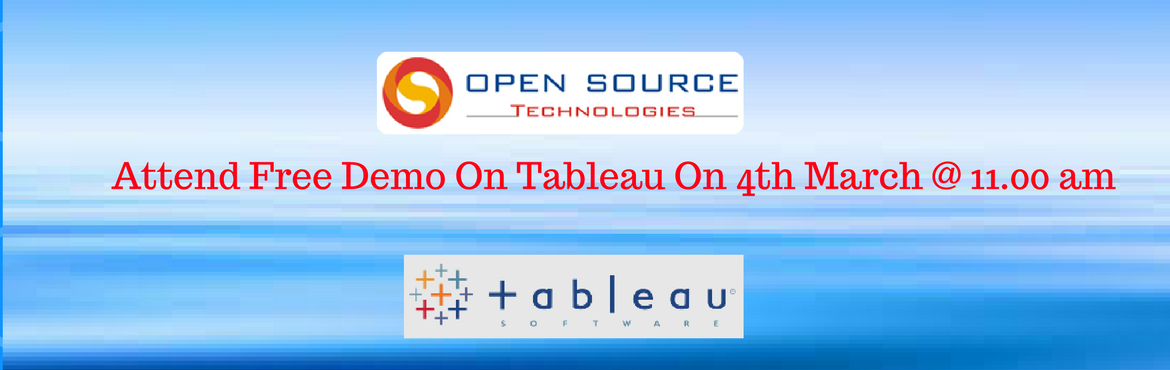 Book Online Tickets for Attend Free Demo on Tableau on 4th March, Hyderabad. Attend Free Demo on Tableau on 4th March at Open Source Technologies, Hyderabad. Open Source Technologies is efficient in providing the Tableau Training in Hyderabad with experts as coaching faculty. It is the best course for the