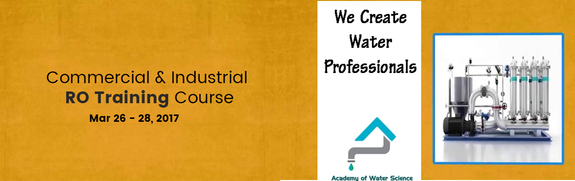 Short term training cource / workshop    Training for Industrial RO Plants  Water softener Design  maintenance  for details, registration and brochure