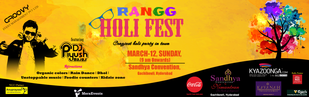 Book Online Tickets for Rangg Holi Fest at Sandhya Convention, Hyderabad. Note : As per the government rules no alocohol is provided in the event Rangg Holi Fest is the craziest Holi party in town with one of the biggest DJs in the country DJ Piyush who will be spinning some swanky desi tunes in celebration of Holi on