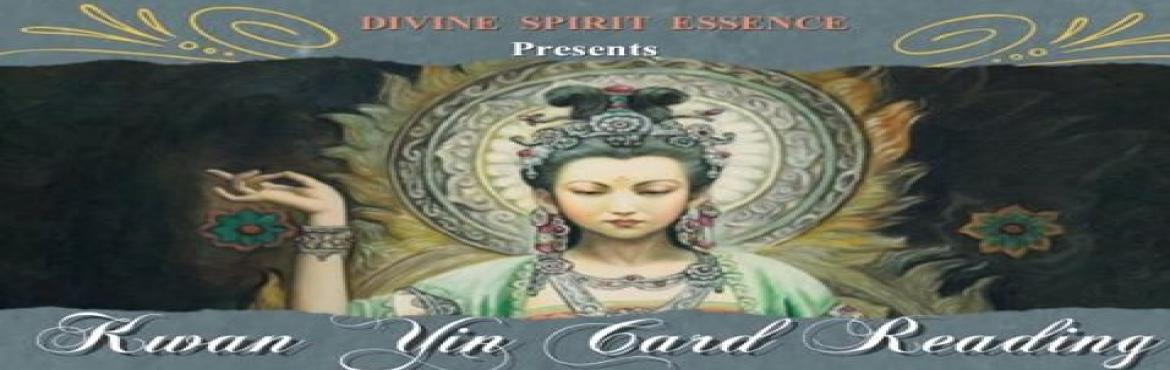"Book Online Tickets for Kwan Yin Card Reading, Mumbai.   Divine Spirit Essence offers ""Kwan Yin Oracle Card Reading""   Kwan Yin. Radiant with Divine Compassion   The 44 cards in this deck guides you to a place of inner peace and beauty. Her energy reaches out to you from each o"
