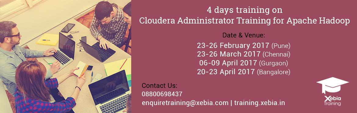 Book Online Tickets for Cloudera Administrator Training l Pune |, Pune. Cloudera Administrator Training for Apache Hadoop  This four-day administrator training course for Apache Hadoop provides a comprehensive understanding of all the steps necessary to operate and maintain Hadoop clusters. From installation and con