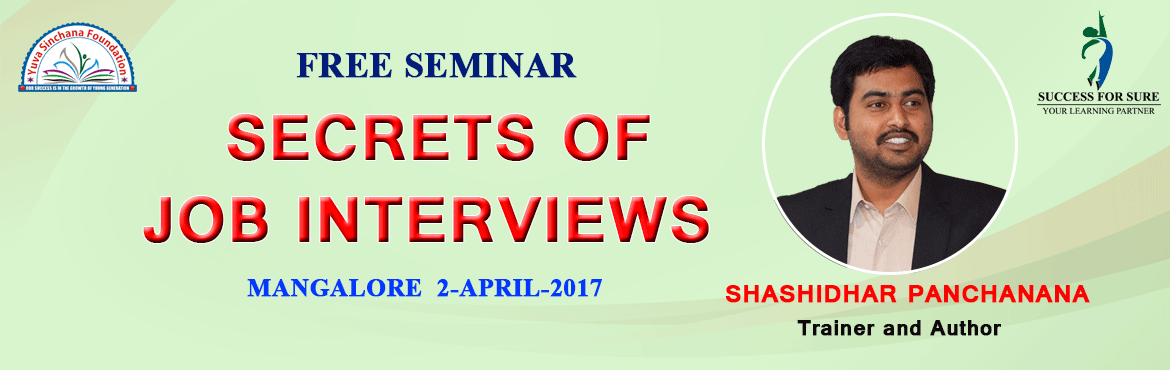 SECRETS OF JOB INTERVIEW SKILL SEMINAR - FREE WORTH 15000