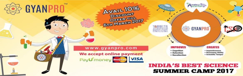 GYANPRO s INNOVATIVE SCIENCE SUMMER CAMP (Junior)2017 Jayanagar