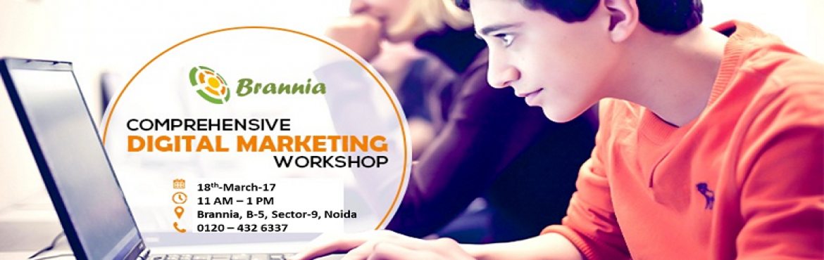 Book Online Tickets for Digital Marketing Workshop in Noida, Noida. Brannia, an integrated marketing agency with clear focus on Digital Marketing & PR, is organising Digital Marketing Workshop for beginners, students, working professionals and businessmen. The workshop will be conducted on Saturday, 18th-March-20