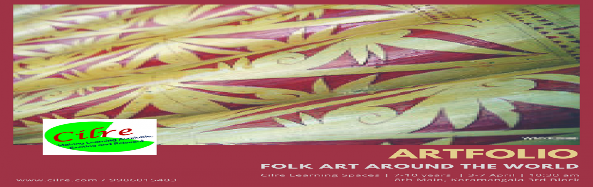 Book Online Tickets for Artfolio, Bengaluru. Artfolio is a journey into the folk art across the world. Children will explore the tribal art forms Africa, South America, Japan, Australia & Arabia. They will explore a variety of artforms including paintings, weaving, papier machie, stit