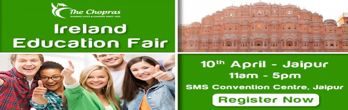 Book Online Tickets for Ireland Education Fair 2017 In Jaipur - , Jaipur. Into the land of the wonderful celtic culture and colorful music, Ireland is calling you!  Ireland today is a brilliant package of state of the art infrastructure and all the basic amenities in its internationally acclaimed universities offering worl