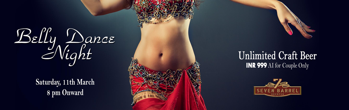 Book Online Tickets for Belly Dance Night, Gurugram. 7 Barrel Brew Pub presents Belly Dance Night packed with entertainment, fun & lots of dance. Starting March, the best international belly dancers are going to showcase the most stunning performances. So get set for a perfect & entertaining br