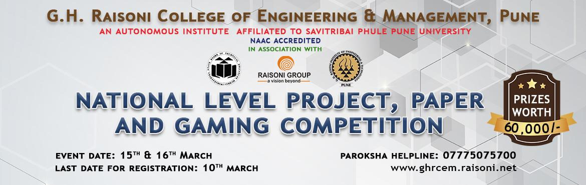 Book Online Tickets for Paroksha 2017, Pune. GH RAISONI COLLEGE OF ENGINEERING AND MANAGEMENT, PUNE IS ORGANIZING PAROKSHA 2K17 ON 15th & 16th MARCH. PAROKSHA 2K17 is the national level Project, Paper & Gaming Competition for Diploma Students. The event will be conducted on dates: 15th