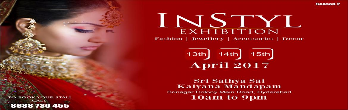 Book Online Tickets for In Styl Exhibition, Hyderabad.       In Style Exhibition is a fashion exhibition where Clothing, Jewelry, Accessories, Footwear, Home Decor, Designer Collection will be showcased for sale from various exhibitors all over the country.