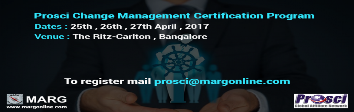 Book Online Tickets for Prosci Change Management Certification P, Bengaluru. Prosci's 3-day Change Management Certification Program is the premier internationally-recognized certification in the field of change management. Introduced in 2004, the certification program uses Prosci's research-based Change Management