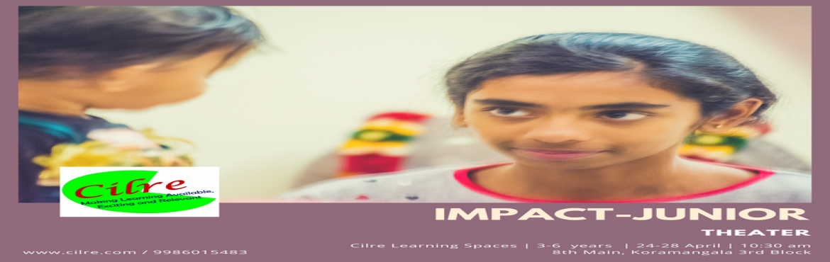 Book Online Tickets for Impact-Juniors, Bengaluru. At Impact, We set a stage for the children to act out their imagination. Children will Perform Mimes & Skits, Use Makeup and Costume design, Props making and Sound Effects. All this while having frolicking fun
