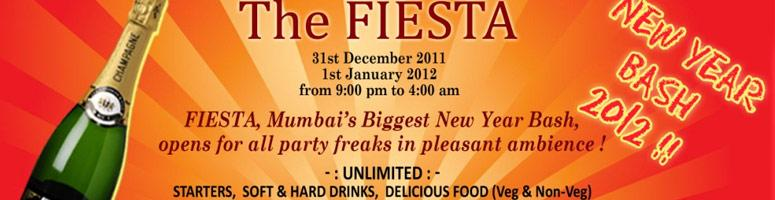 Book Online Tickets for The Fiesta Happy New Year Bash-2012, Mumbai. Fiesta Mumbai\\'s  Biggest New Year Bash is open for all party freaks  this 31st December 2011 at Darshan  Baug Madh-island.