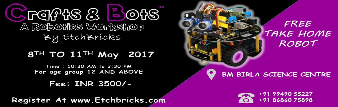 Book Online Tickets for Crafts and Bots - Senior Robotics Summer, Hyderabad. With the current trends in technology and increased importance being given to Arts in combination with technology, we introduce the STEAM based Crafts and BotsTM workshop for little innovators this summer.     Crafts and Bots is a
