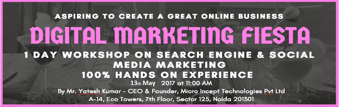 Digital marketing training workshop, learn about search engine marketing on google and social media marketing on Facebook, Twitter, linkedin etc