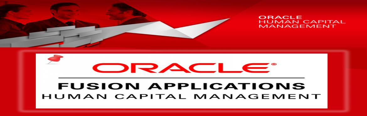 Book Online Tickets for Oracle Fusion HCM Online and Classroom T, Hyderabad. Oracle Fusion HCM Training   1 Course Overview  Oracle Fusion Applications Overview Oracle Fusion HCM Overview Introducing Oracle Fusion HCM Cloud Service Introducing Oracle Fusion Applications User Interface Demonstrating Oracle Fusion A