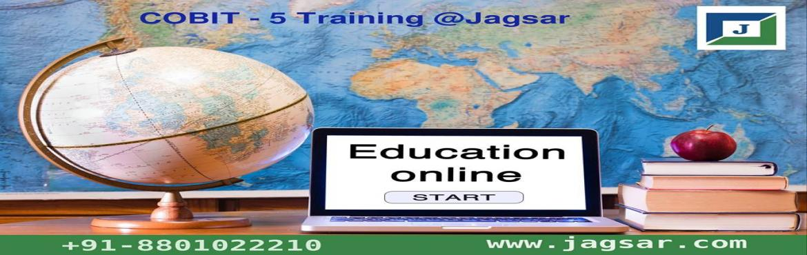 Book Online Tickets for COBIT - 5  Certification Training at Jag, Hyderabad. About COBIT - 5 Certification Training   COBIT(R)5 is the course for those individuals who want to know about the principles of the IT security and governance and also the methods and techniques of this course via COBIT(R)5 Foundation training.