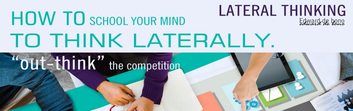Book Online Tickets for LATERAL THINKING WORKSHOP, NewDelhi.   Lateral Thinking teaches one to solve problems through an indirect and creative approach, using reasoning that is not immediately obvious and involving ideas that may not be obtainable by using only traditional step-by-step