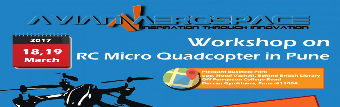 Weekend RC Micro Quadcopter Workshop