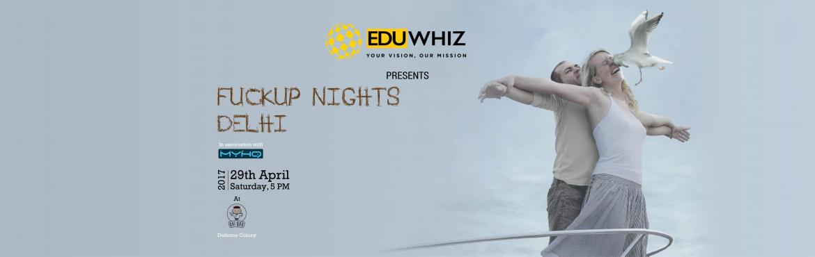 Book Online Tickets for Fuckup Nights Delhi, NewDelhi. Eduwhiz is organizing Fuckup Nights in Delhi on 29th April, 2017 at Moets, Oh Bao!, Defence Colony.The first FuckUp Night happened in Mexico City in 2012. Since then we gather every month to listen to three entrepreneurial stories about failure.  The