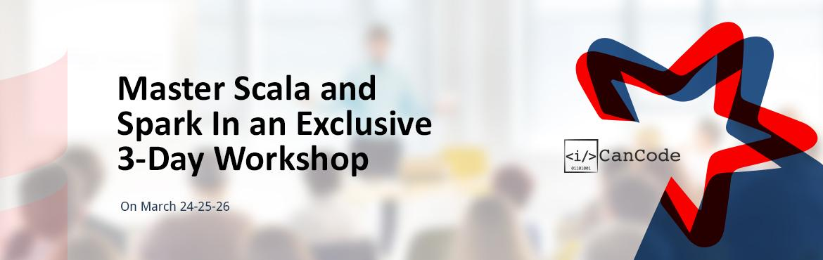 Scala and Spark Live and Online 3-day Workshop in Hyderabad