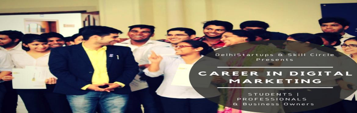 Make Career In Digital Marketing Training - Free Session
